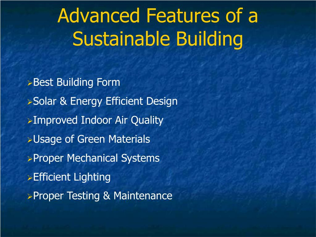 Ppt green buildings an approach towards pollution for Green building features checklist