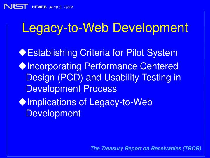 Legacy to web development