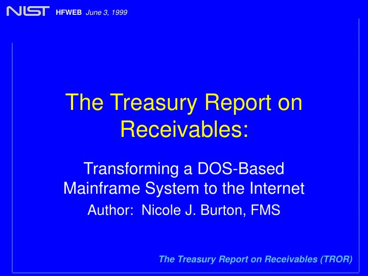 The treasury report on receivables