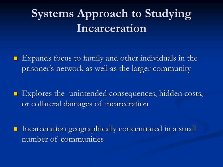 Systems approach to studying incarceration