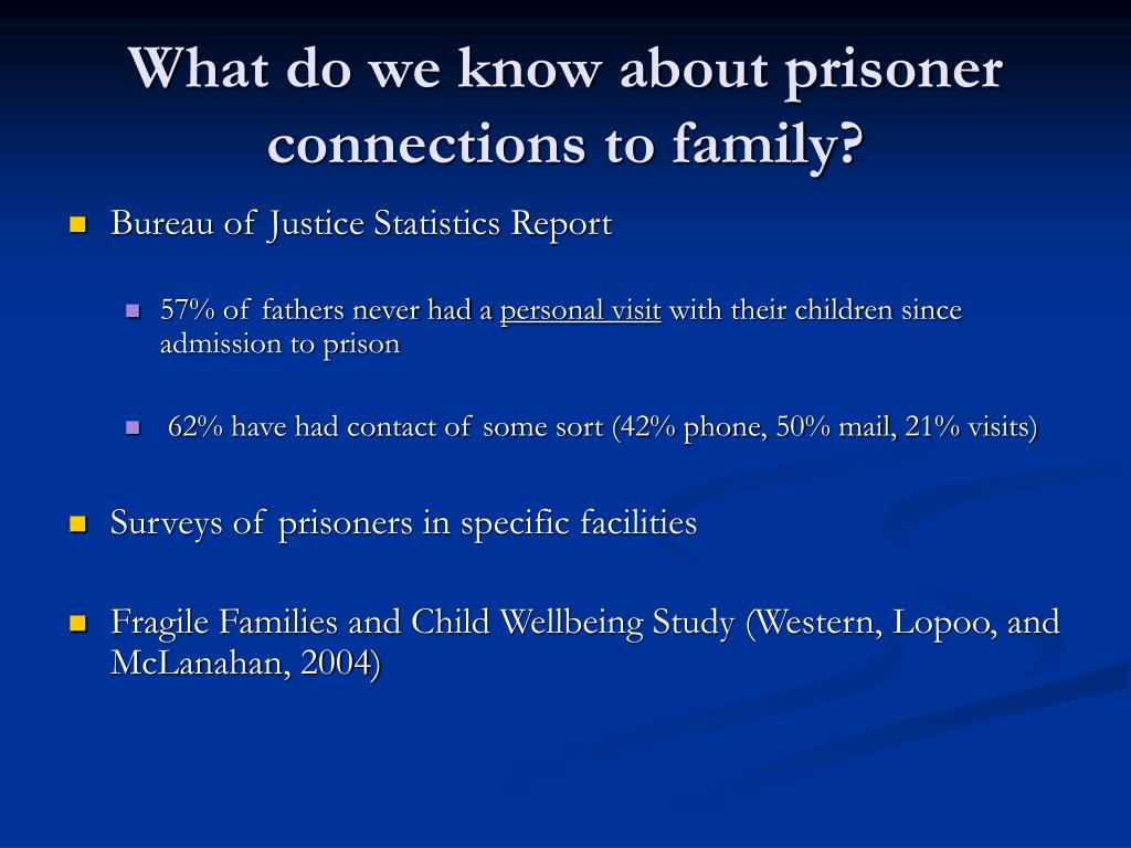What do we know about prisoner connections to family?