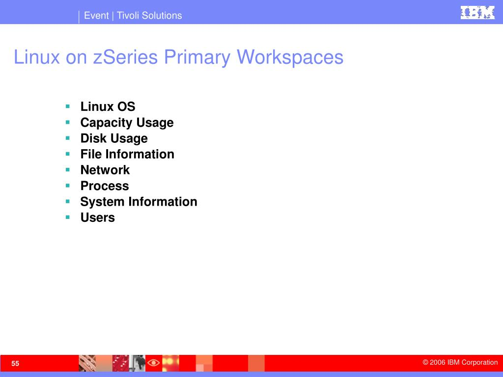 Linux on zSeries Primary Workspaces