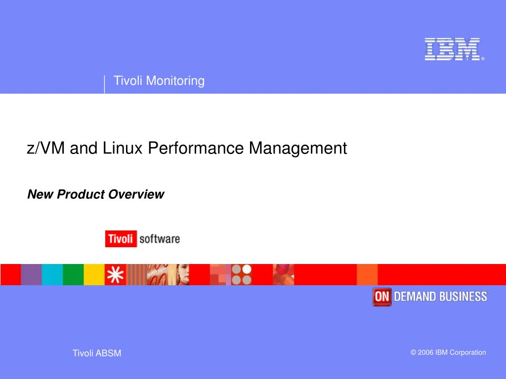 z/VM and Linux Performance Management