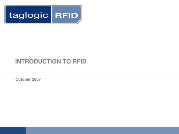 Introduction to rfid