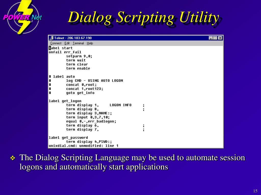 Dialog Scripting Utility