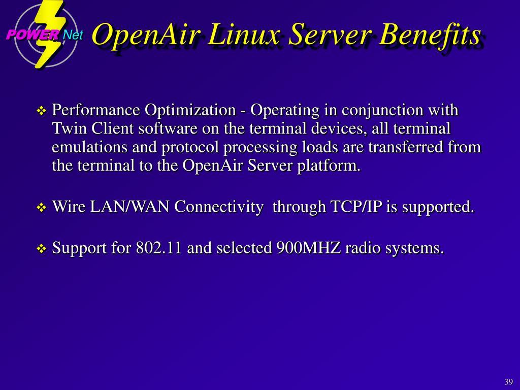 OpenAir Linux Server Benefits