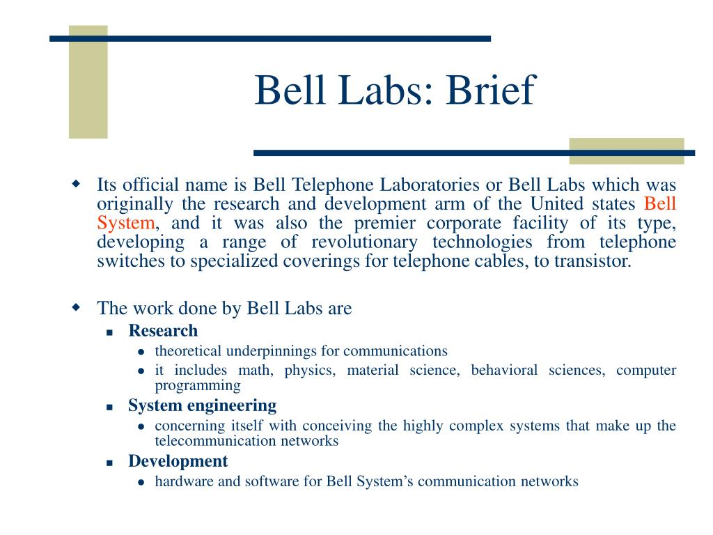 Bell Labs: Brief