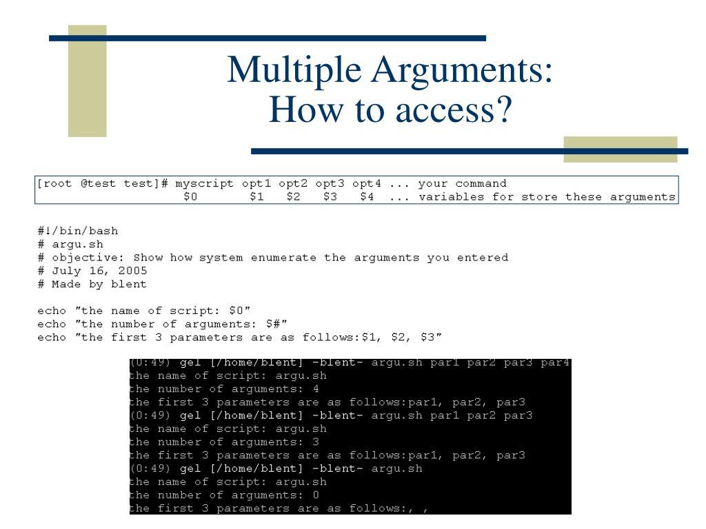 Multiple Arguments: