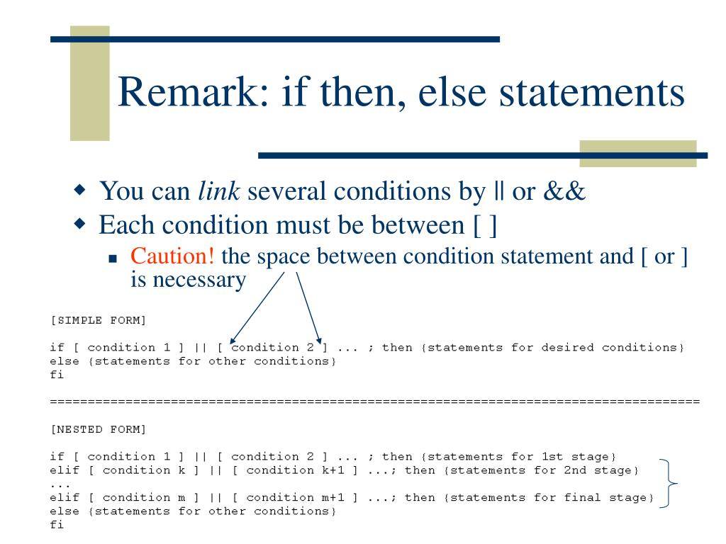 Remark: if then, else statements