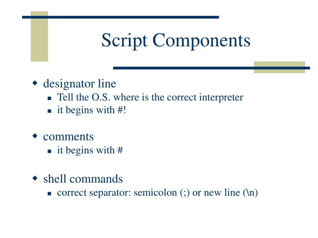 Script Components