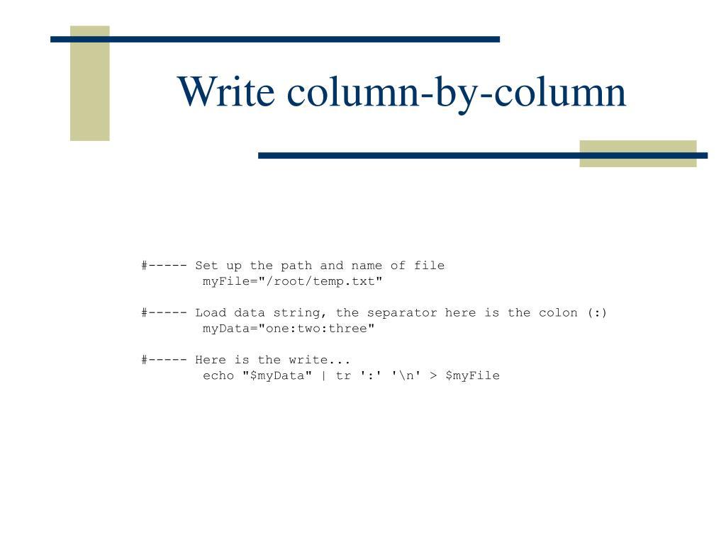 Write column-by-column
