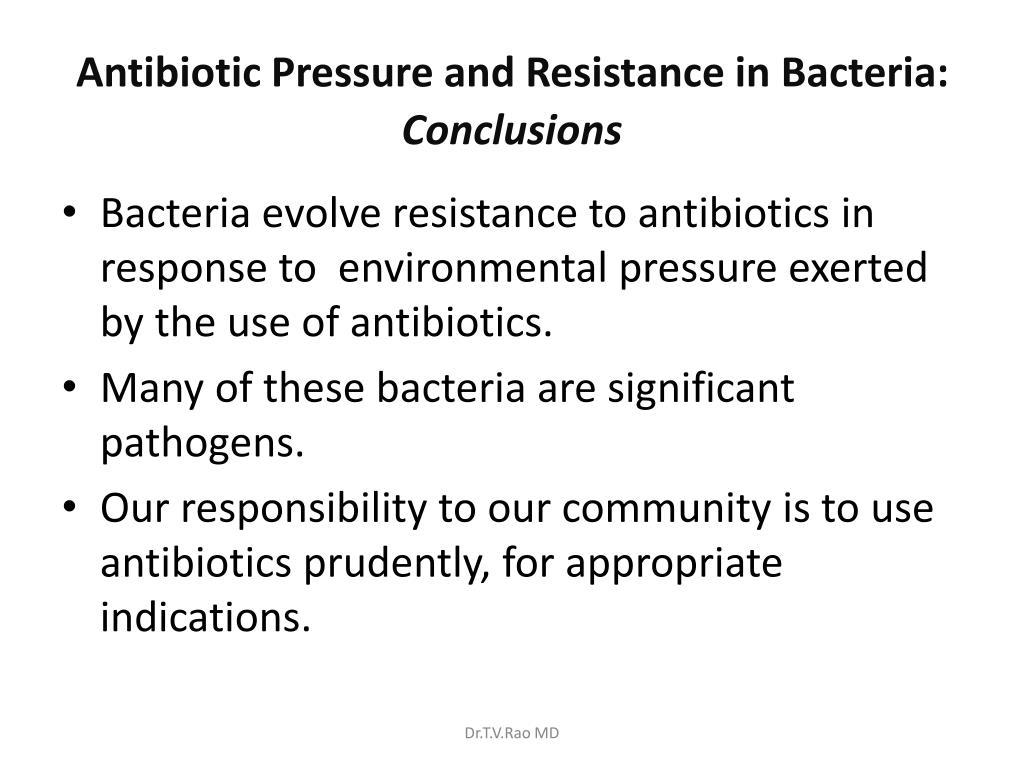 Antibiotic Pressure and Resistance in Bacteria: