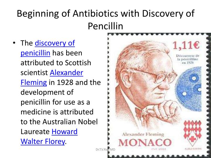 Beginning of antibiotics with discovery of pencillin
