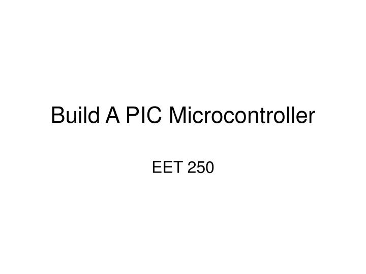 Build a pic microcontroller