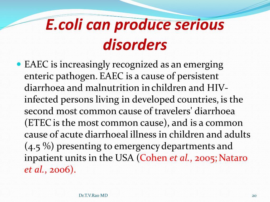 E.coli can produce serious disorders