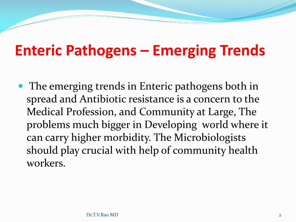 Enteric Pathogens – Emerging Trends