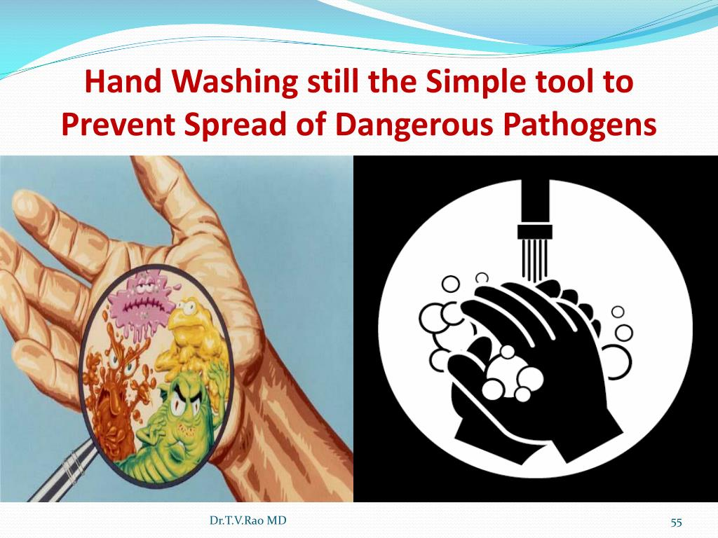 Hand Washing still the Simple tool to Prevent Spread of Dangerous Pathogens