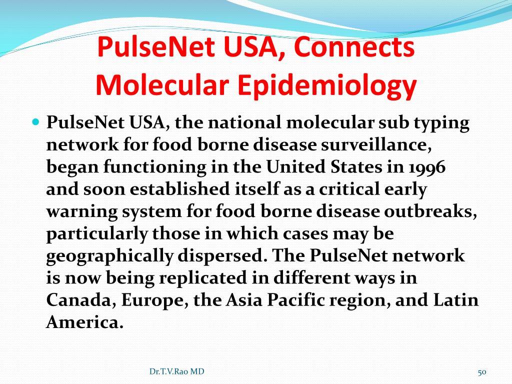 PulseNet USA, Connects Molecular Epidemiology