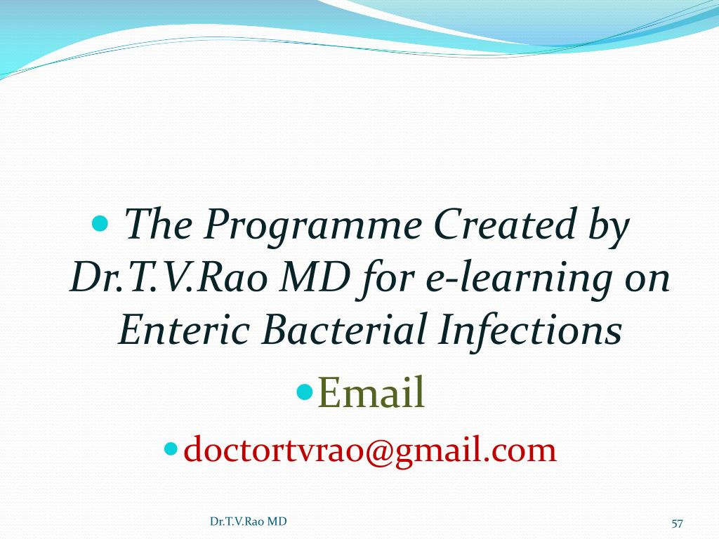 The Programme Created by Dr.T.V.Rao MD for e-learning on Enteric Bacterial Infections