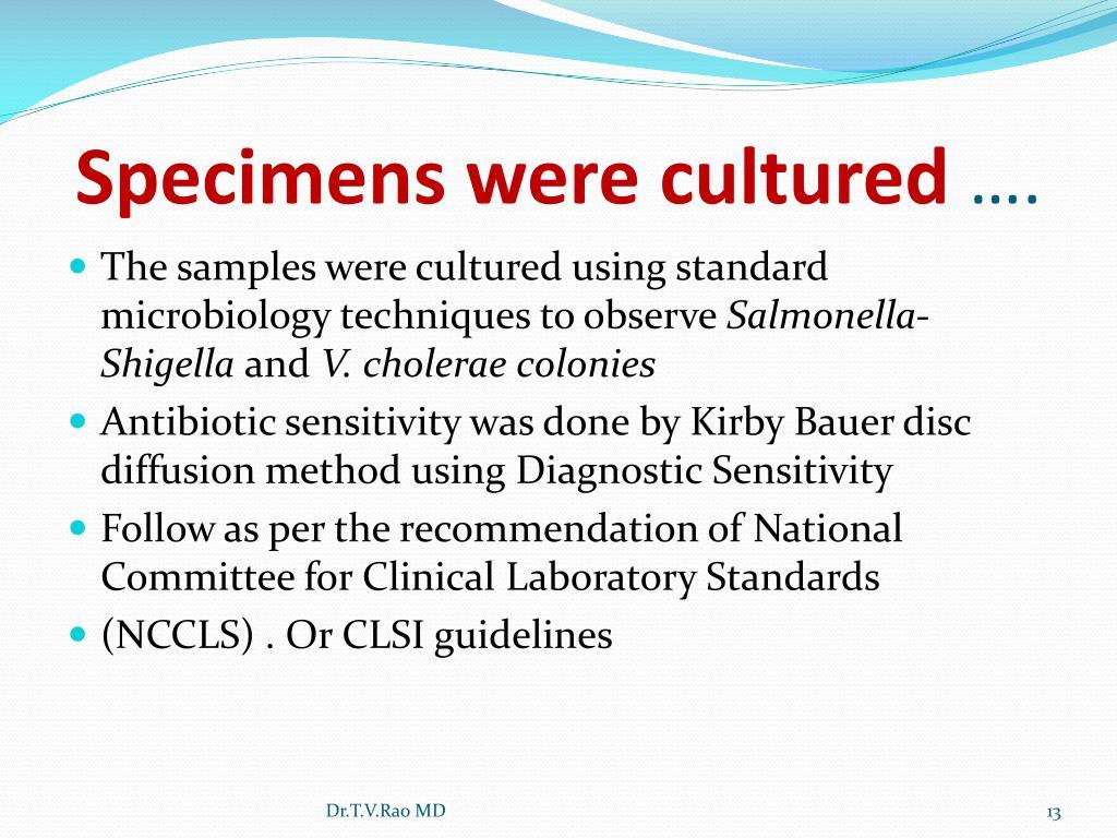 Specimens were cultured