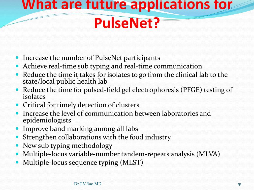 What are future applications for PulseNet?