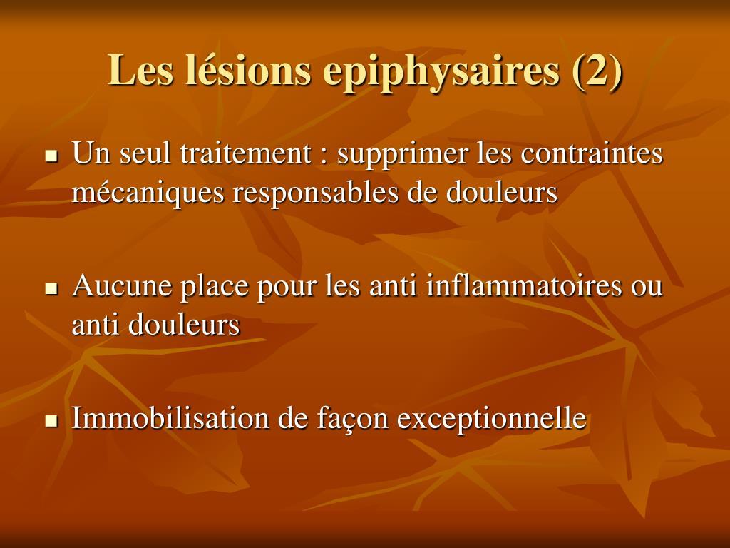 Les lésions epiphysaires (2)