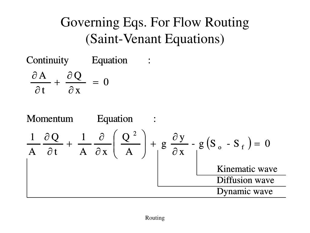 Governing Eqs. For Flow Routing