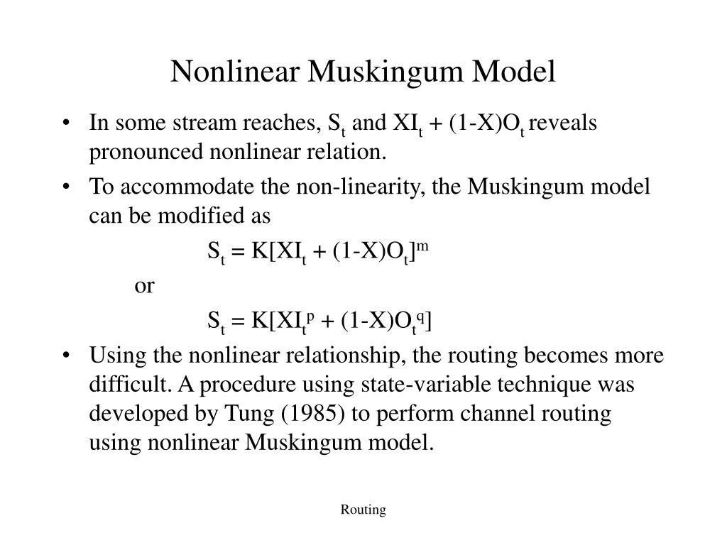 Nonlinear Muskingum Model