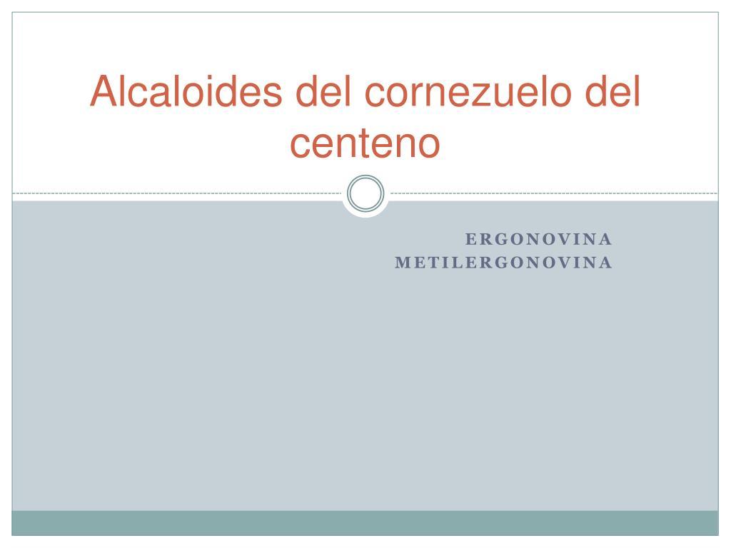 Alcaloides del cornezuelo del centeno