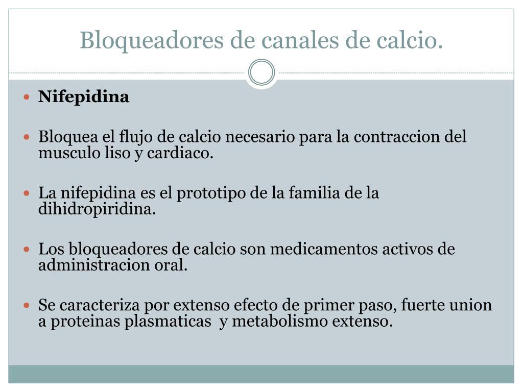 Bloqueadores de canales de calcio.