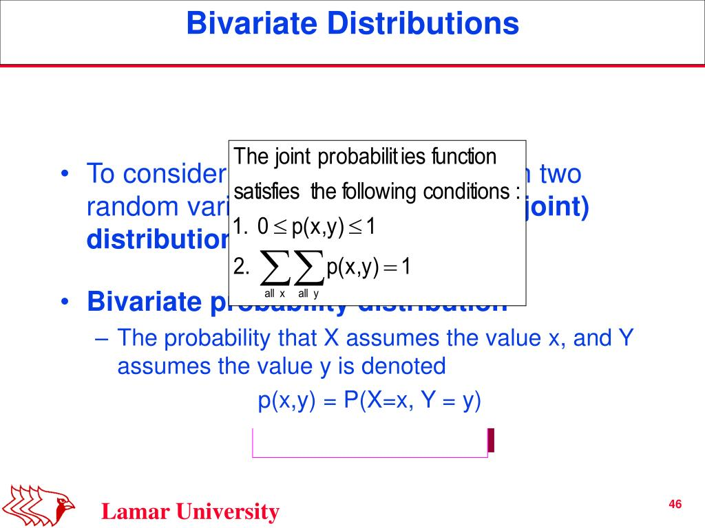 To consider the relationship between two random variables, the
