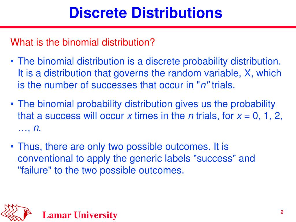 What is the binomial distribution?