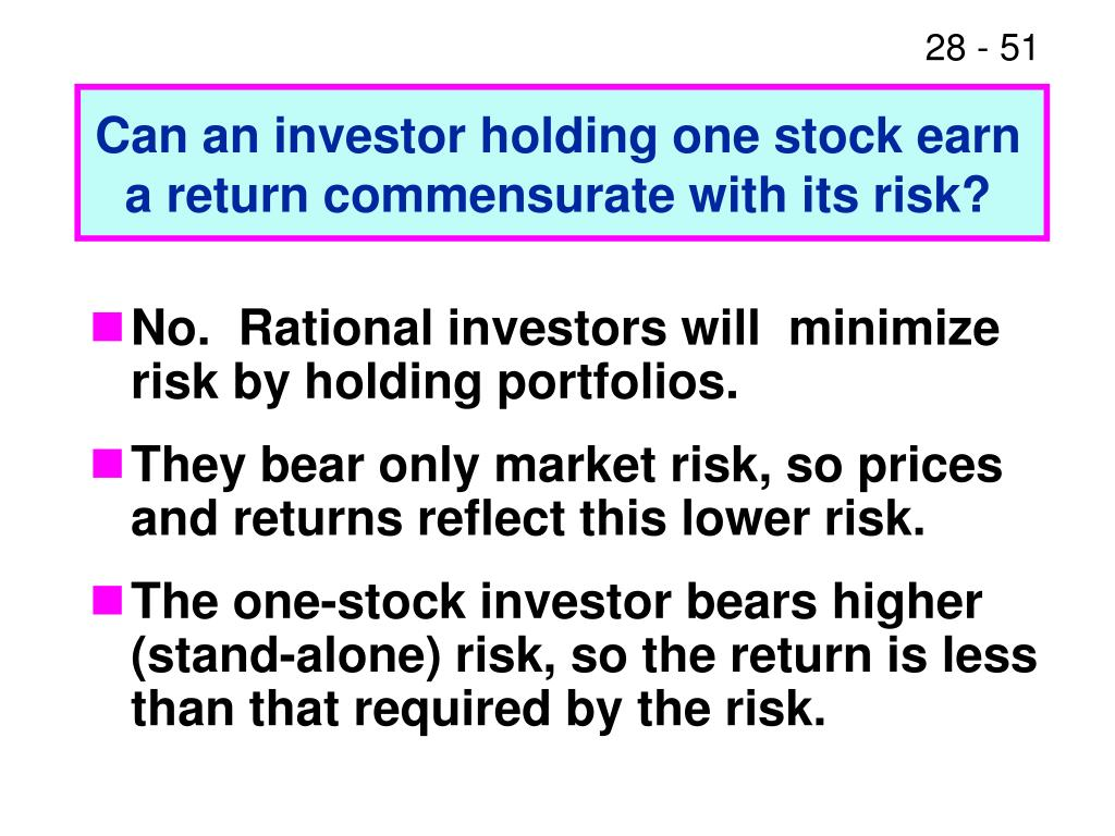 Can an investor holding one stock earn a return commensurate with its risk?