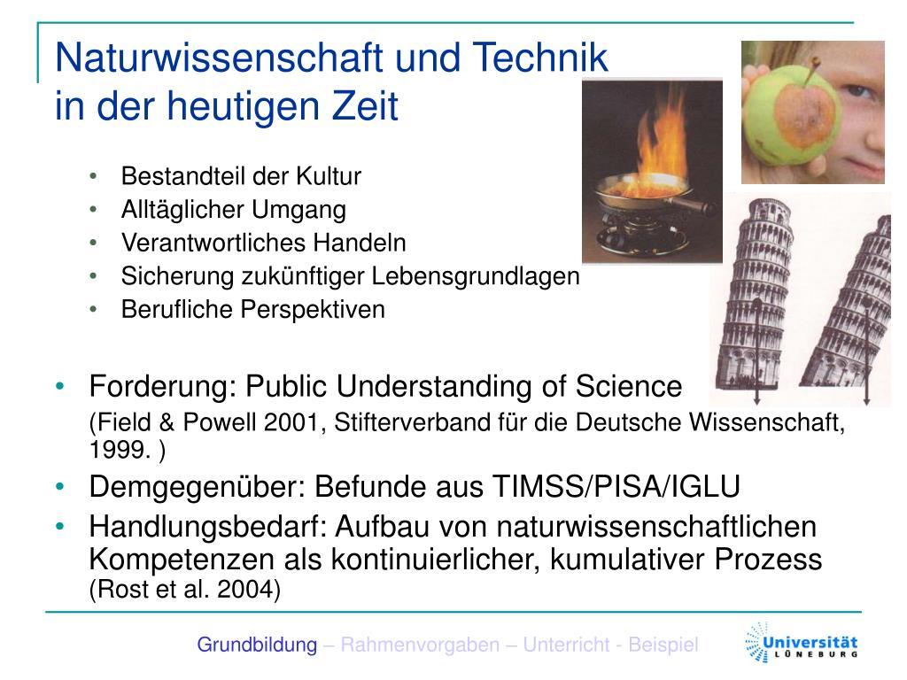 Naturwissenschaft und Technik in der heutigen Zeit