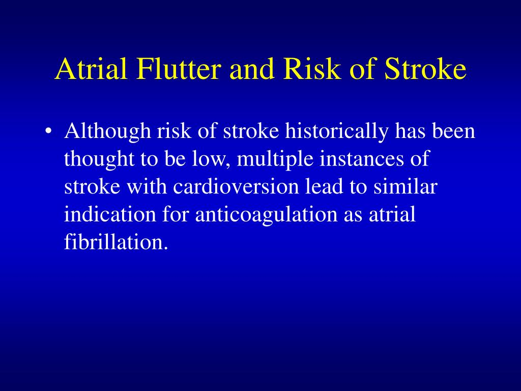 Atrial Flutter and Risk of Stroke