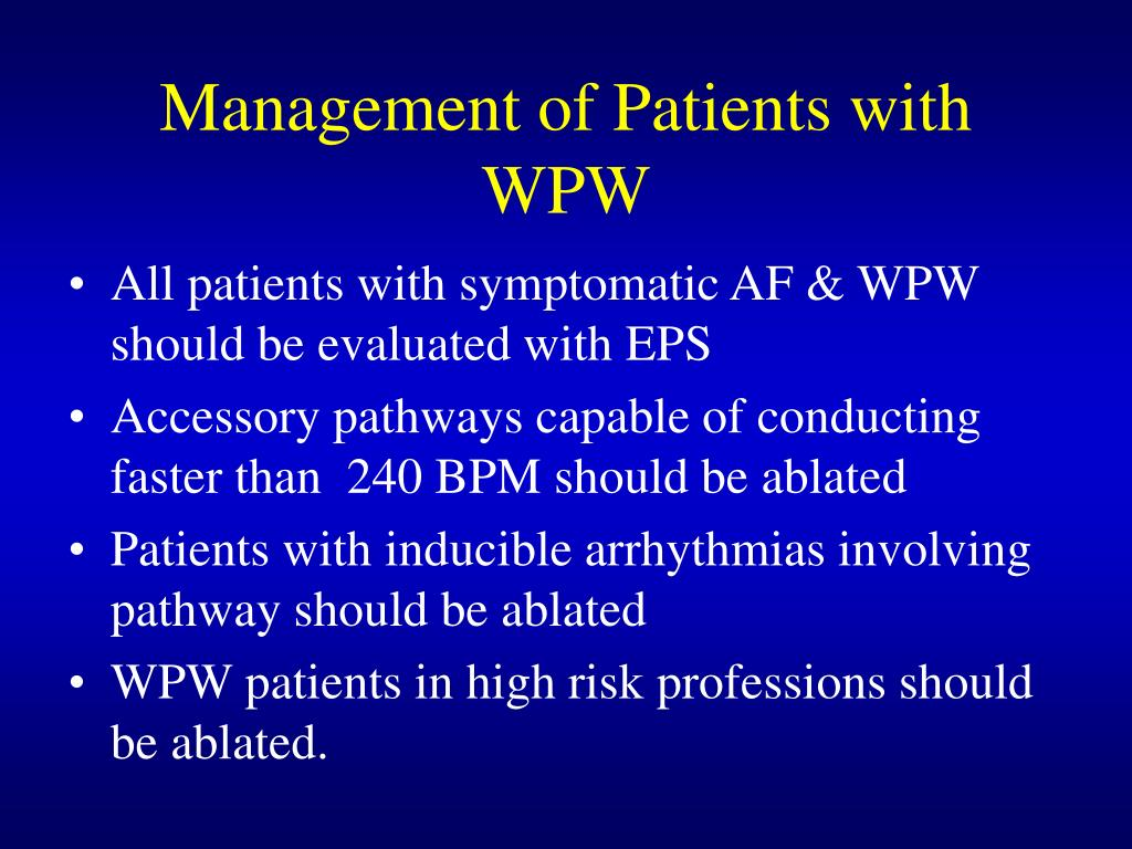 Management of Patients with WPW