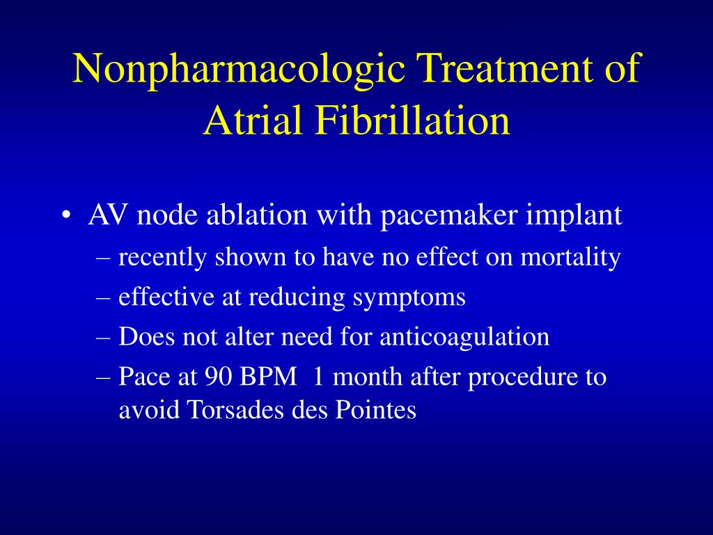 Nonpharmacologic Treatment of Atrial Fibrillation
