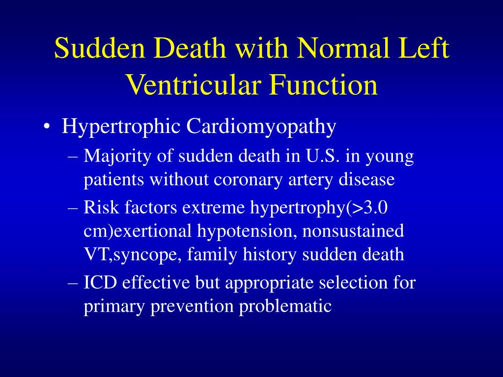 Sudden Death with Normal Left Ventricular Function