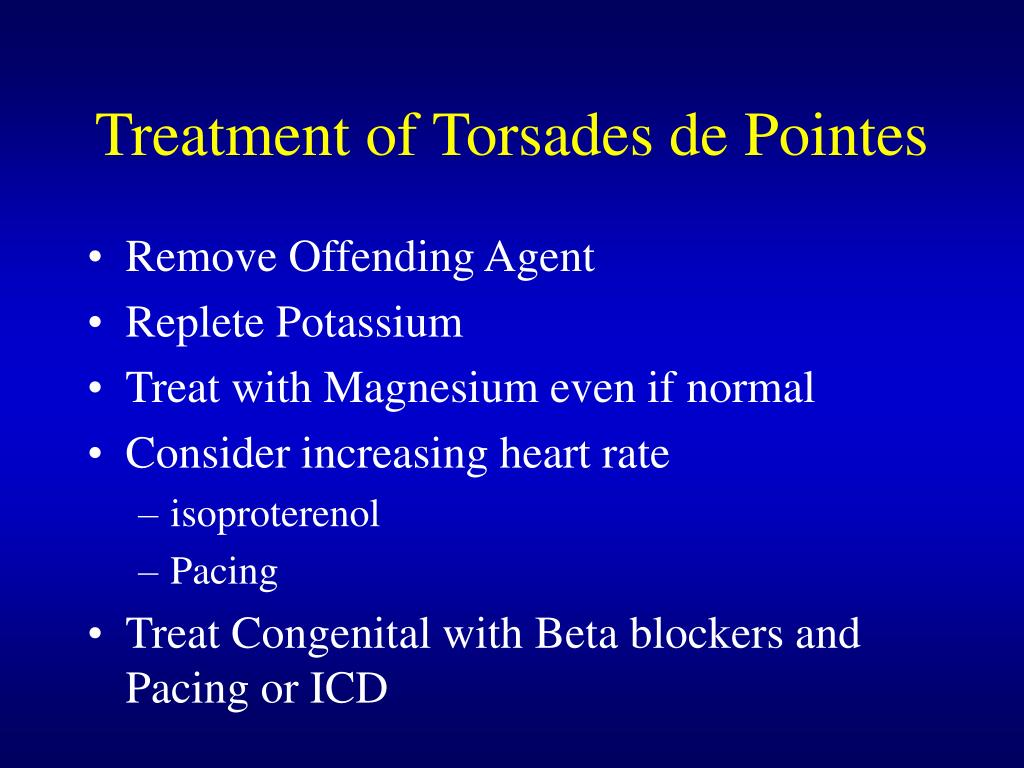 Treatment of Torsades de Pointes