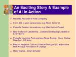 an exciting story example of ai in action
