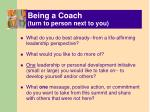 being a coach turn to person next to you