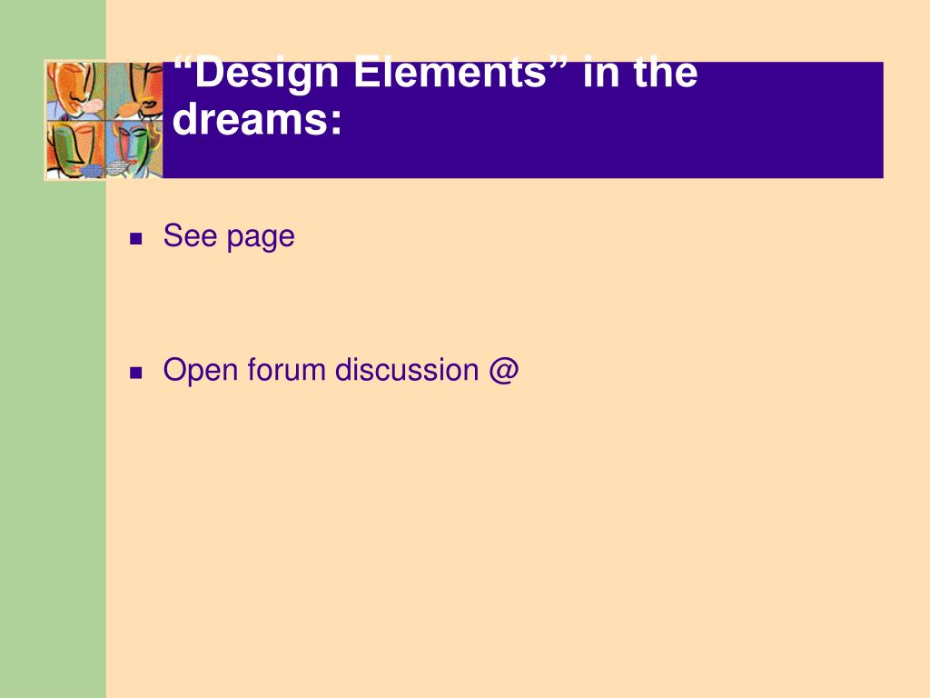"""Design Elements"" in the dreams:"