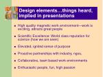design elements things heard implied in presentations