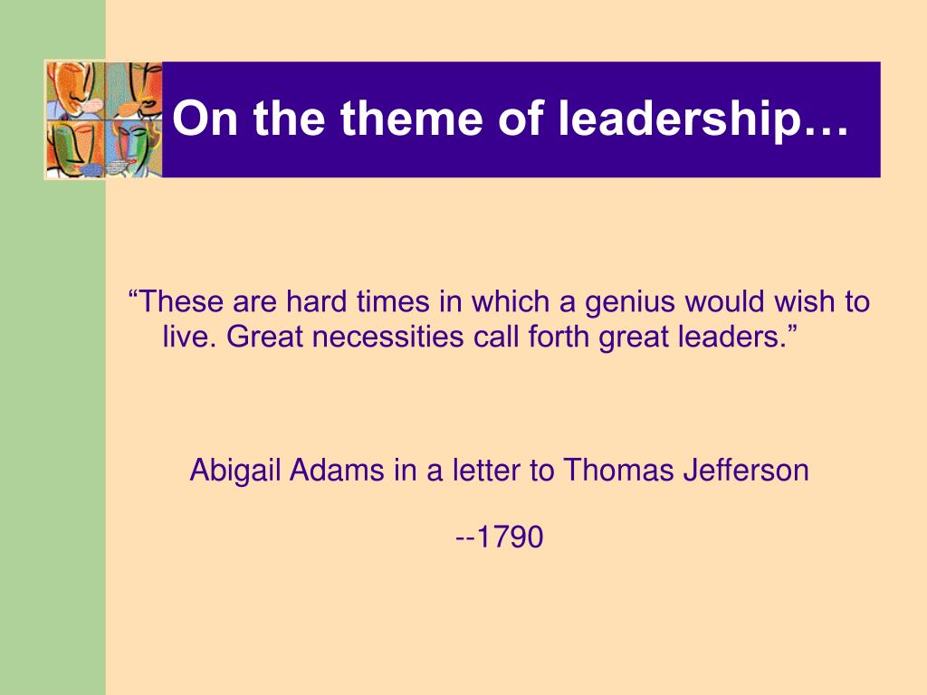 On the theme of leadership…