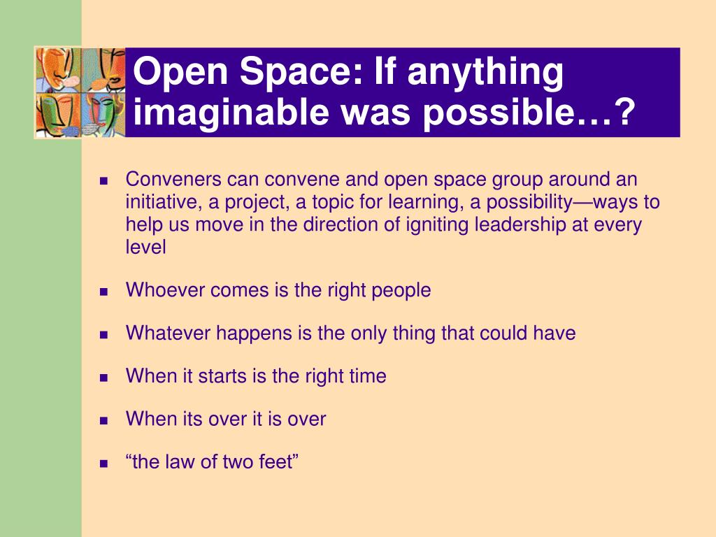 Open Space: If anything imaginable was possible…?