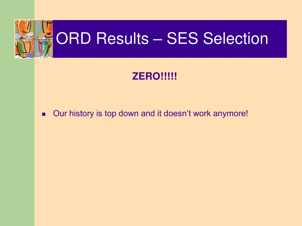 ORD Results – SES Selection