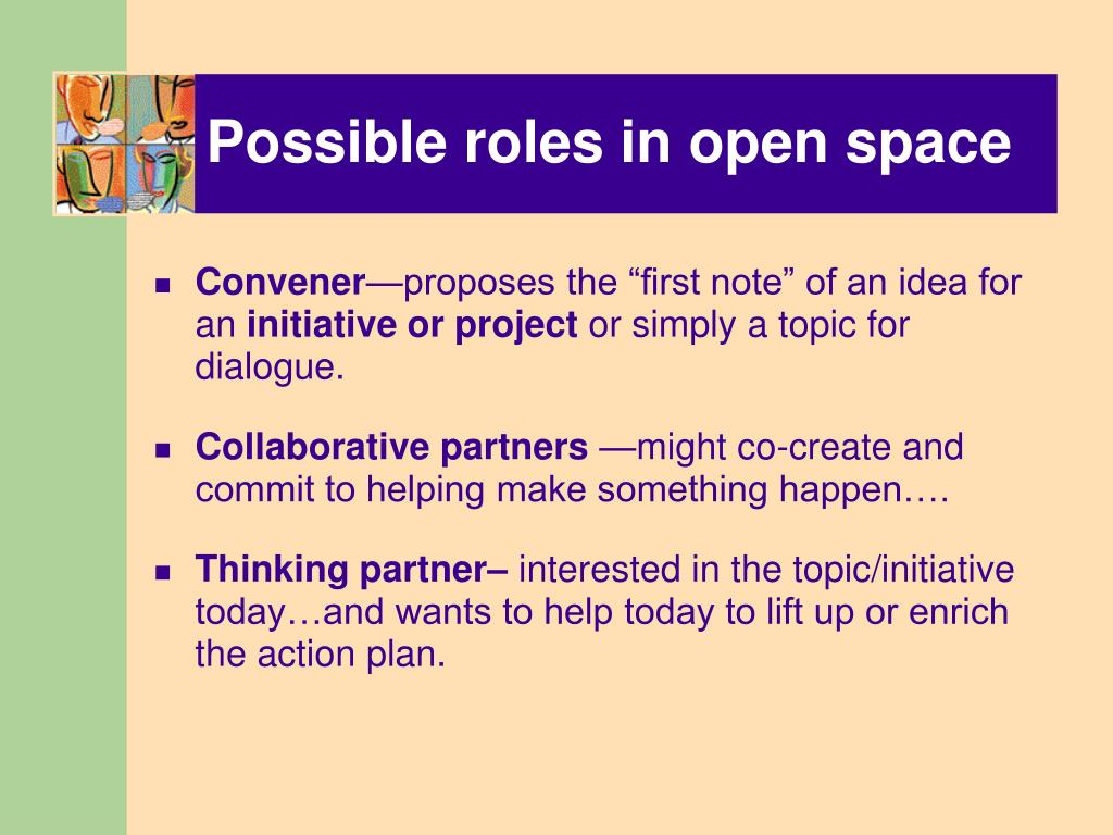 Possible roles in open space