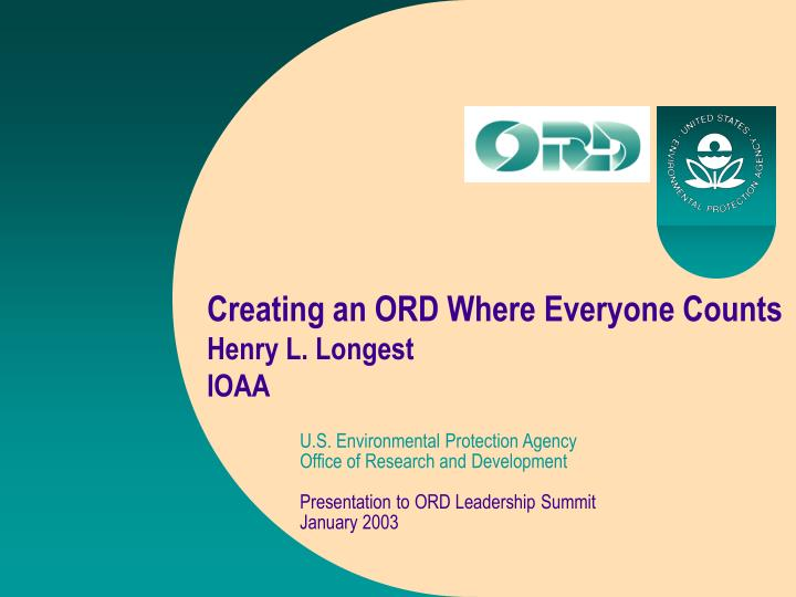 Creating an ORD Where Everyone Counts