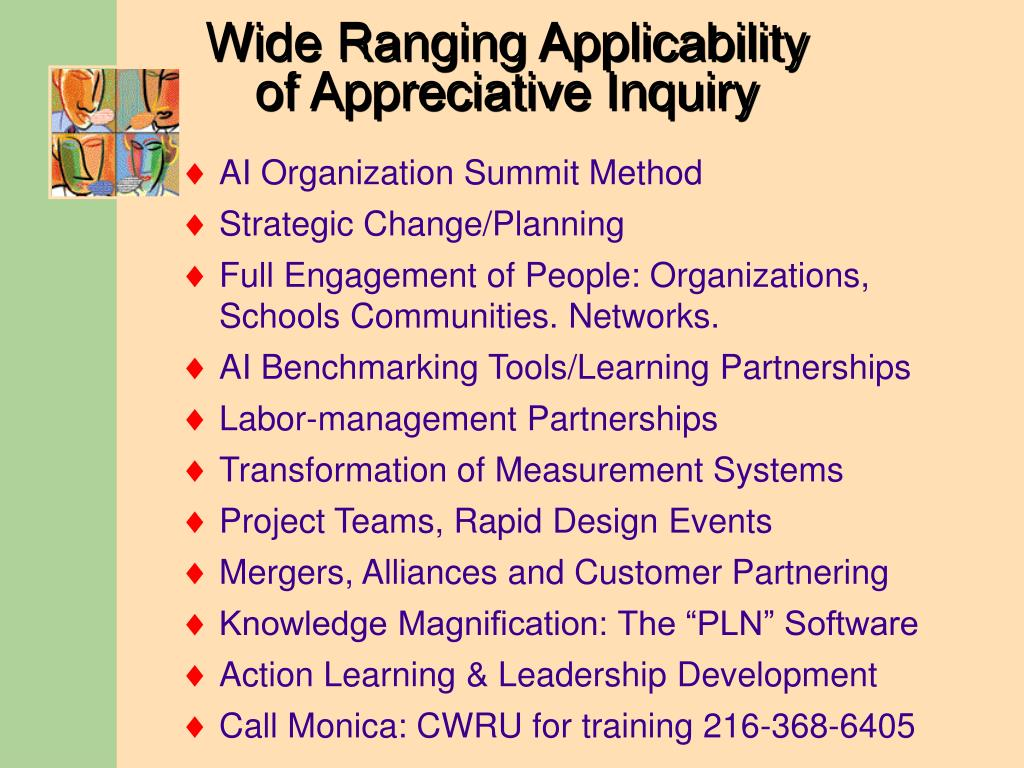 Wide Ranging Applicability of Appreciative Inquiry
