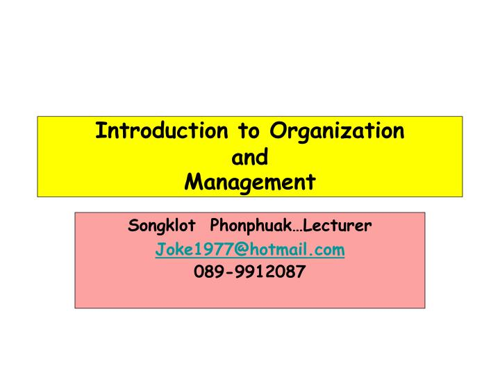 Introduction to organization and management